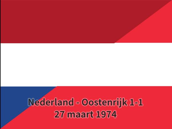 Nederland – Oostenrijk 1-1, 27 maart 1974