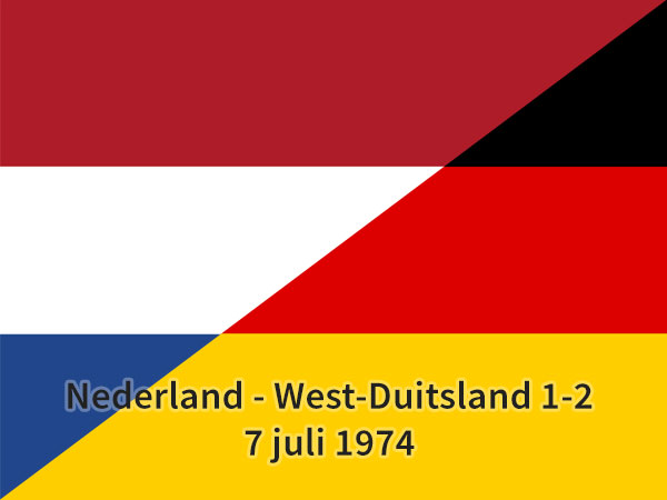 Nederland – West-Duitsland 1-2, 7 juli 1974 – De finale
