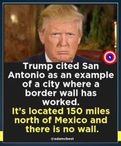 Donald Trump - The Wall & San Antonio