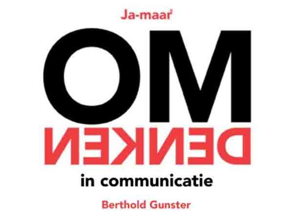 Samenvatting van Ja-maar… Omdenken – Berthold Gunster