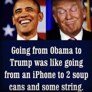 Going fromTrump to Obama was like going from an iPhone tot 2 soup cans and some string