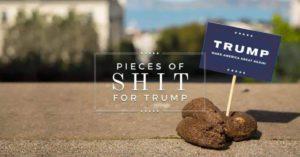 Trump pieces of shit