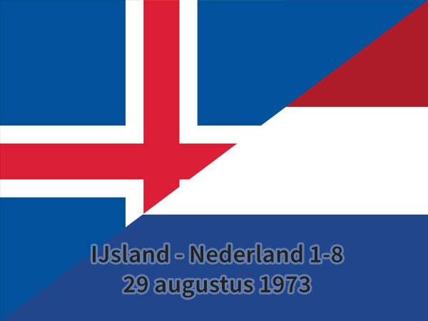 IJsland – Nederland 1-8, 29 augustus 1973