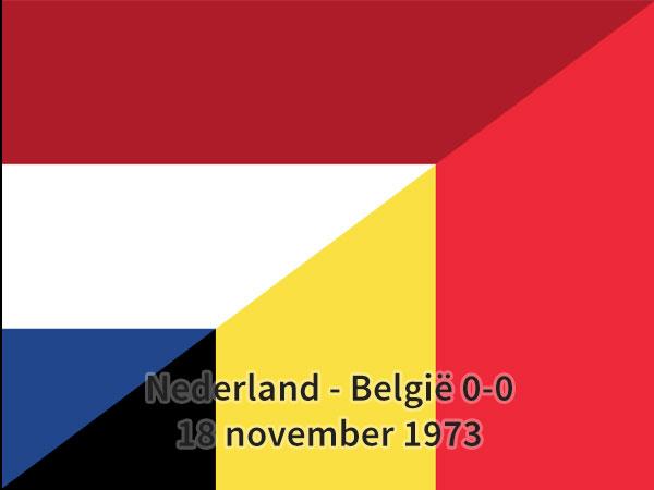Nederland – België 0-0, 18 november 1973