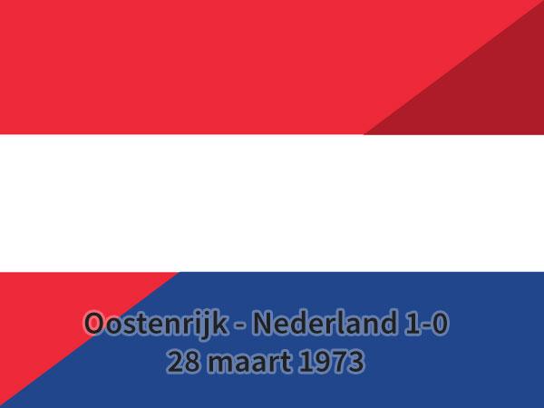 Oostenrijk – Nederland 1-0, 28 maart 1973
